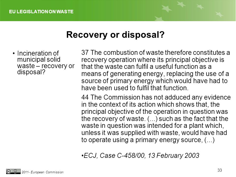Recovery or disposal