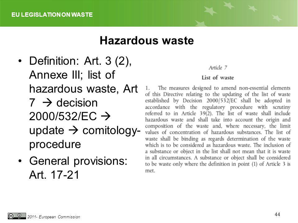 General provisions: Art. 17-21