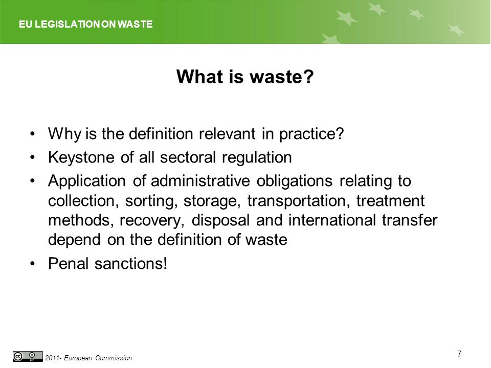 What is waste Why is the definition relevant in practice