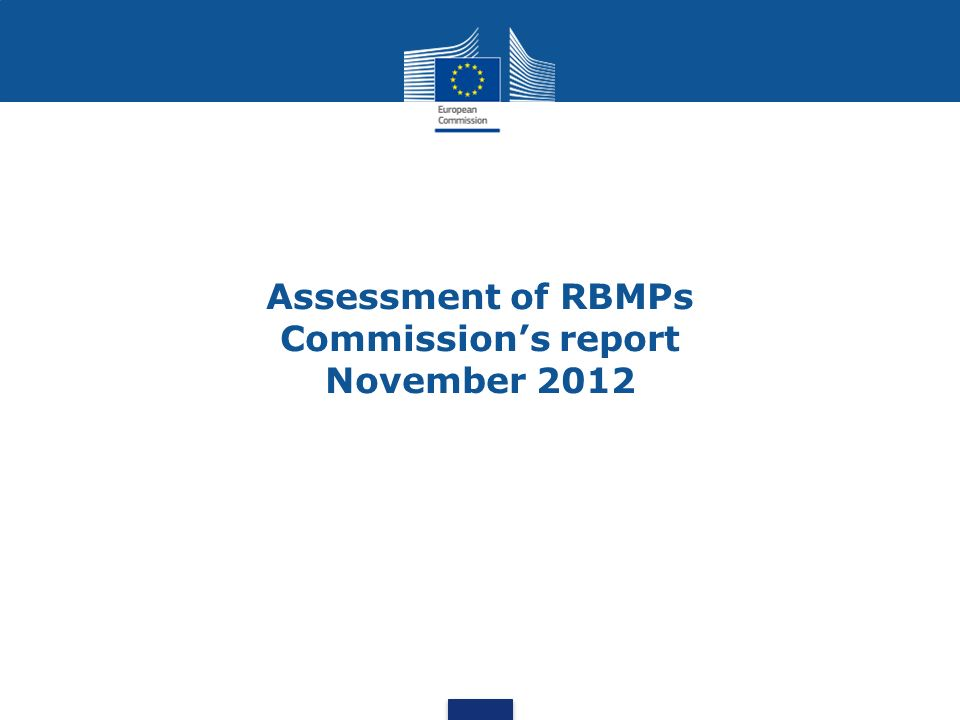 Assessment of RBMPs Commission's report November 2012
