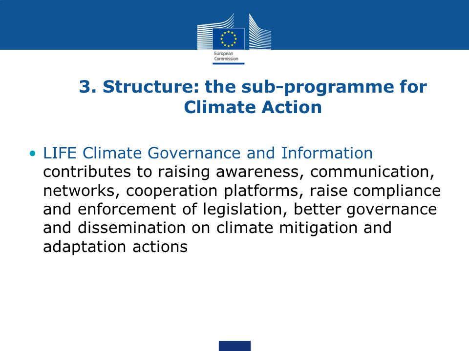 3. Structure: the sub-programme for Climate Action