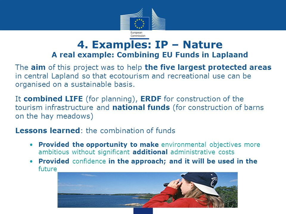 4. Examples: IP – Nature A real example: Combining EU Funds in Laplaand