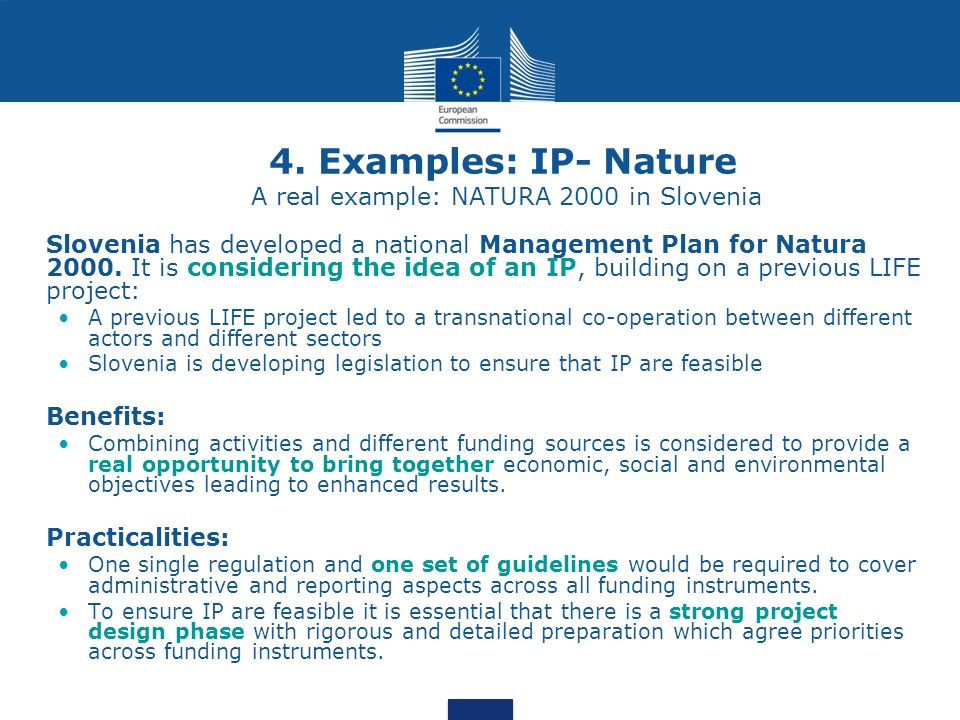 4. Examples: IP- Nature A real example: NATURA 2000 in Slovenia