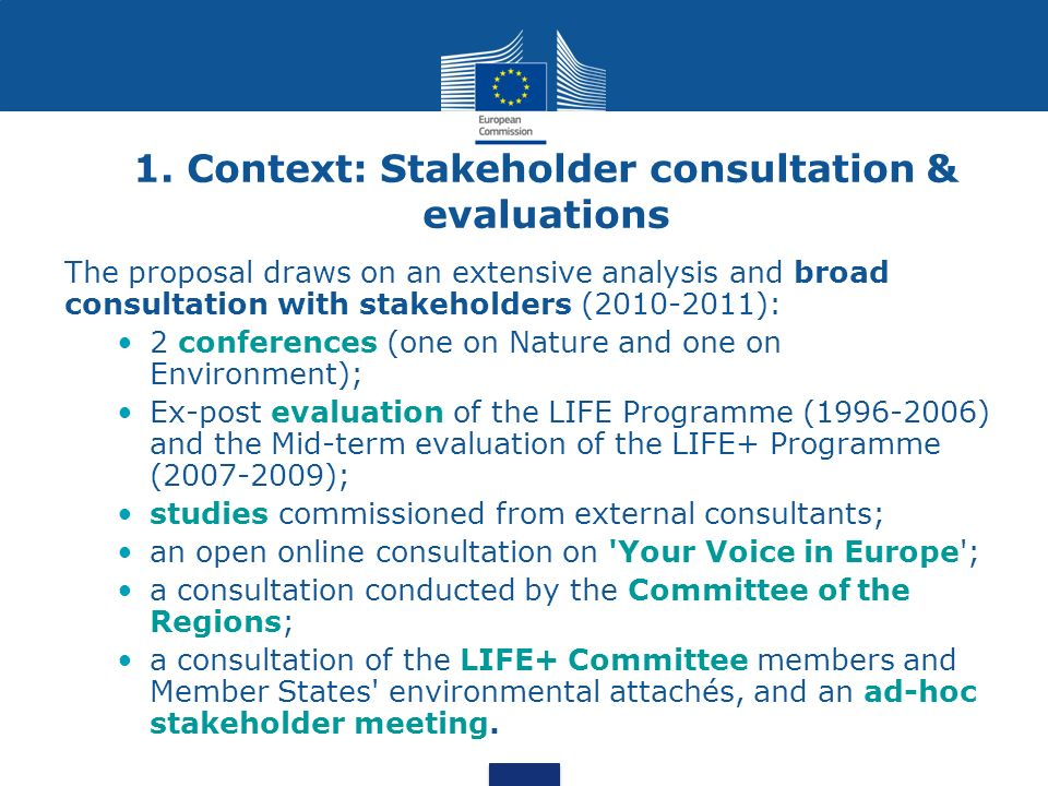 1. Context: Stakeholder consultation & evaluations