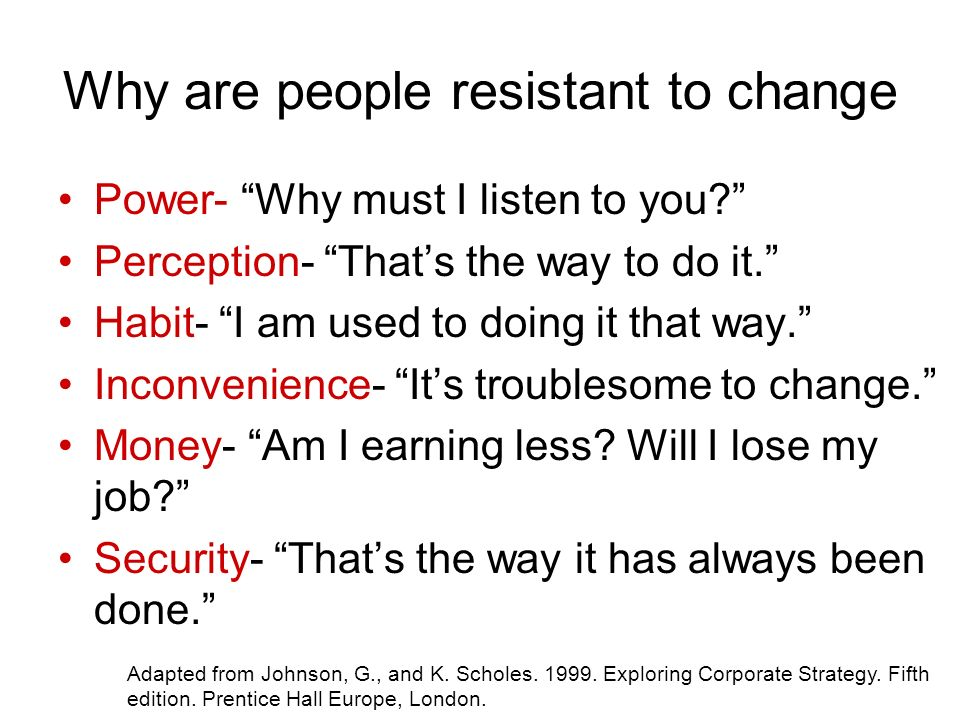 power and resistance to change Extent of change: if there is a minor change and the change involves only the routine operations the resistance will be minimum or no resistance but in case of major changes like reshuffling of staff will lead to major visible resistance.