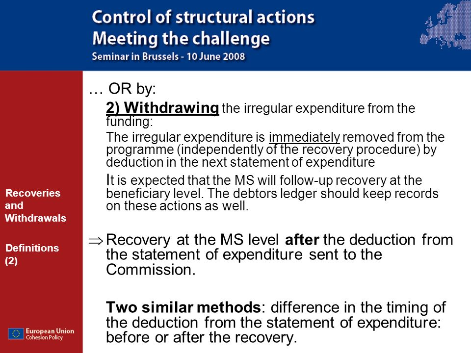 2) Withdrawing the irregular expenditure from the funding: