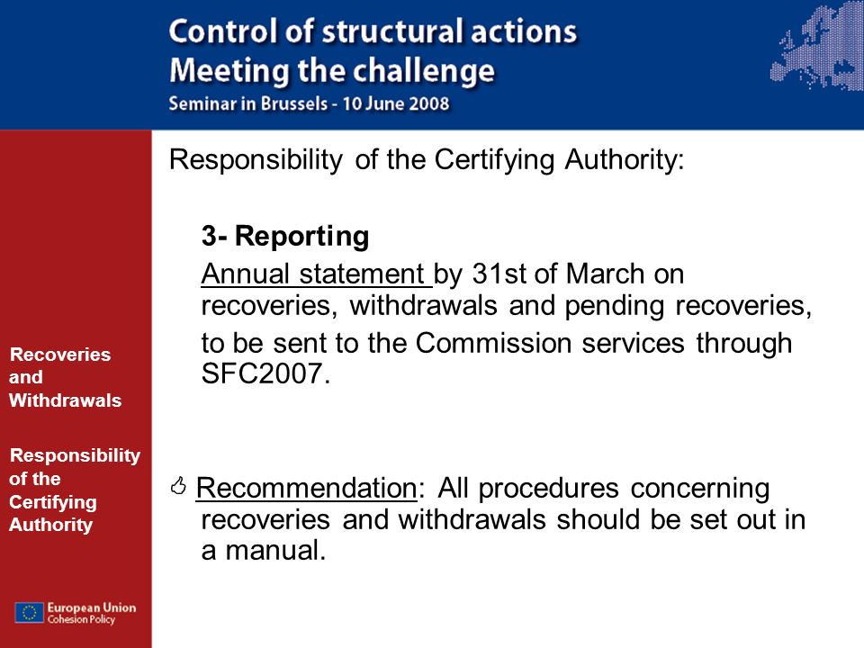 Responsibility of the Certifying Authority: 3- Reporting
