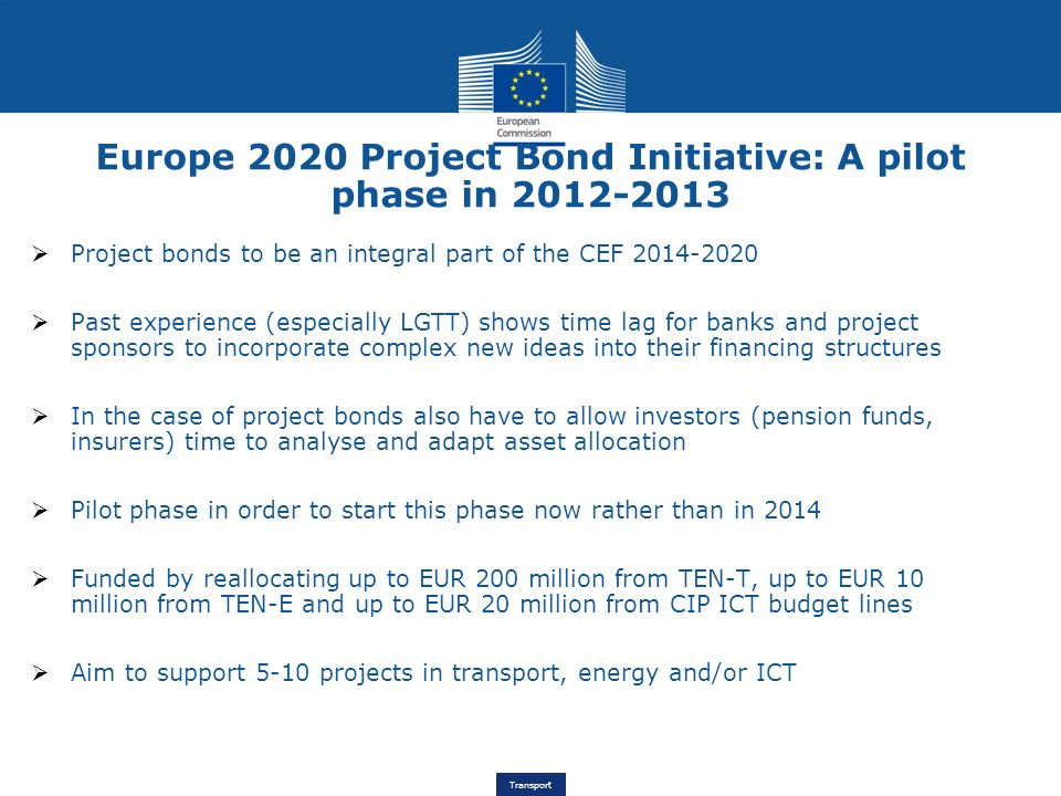 Europe 2020 Project Bond Initiative: A pilot phase in 2012-2013