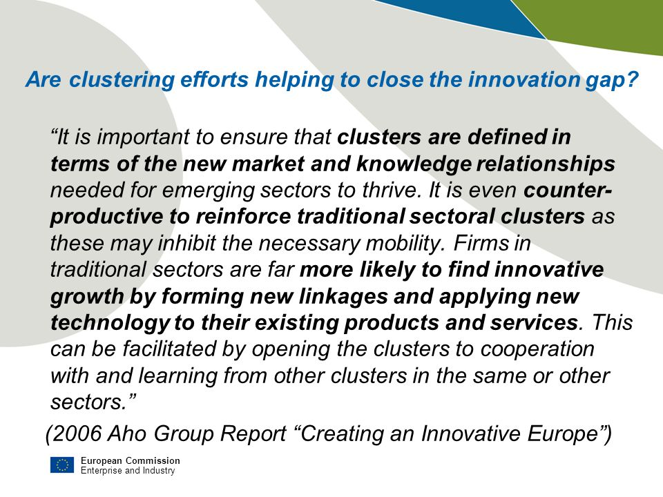 Are clustering efforts helping to close the innovation gap