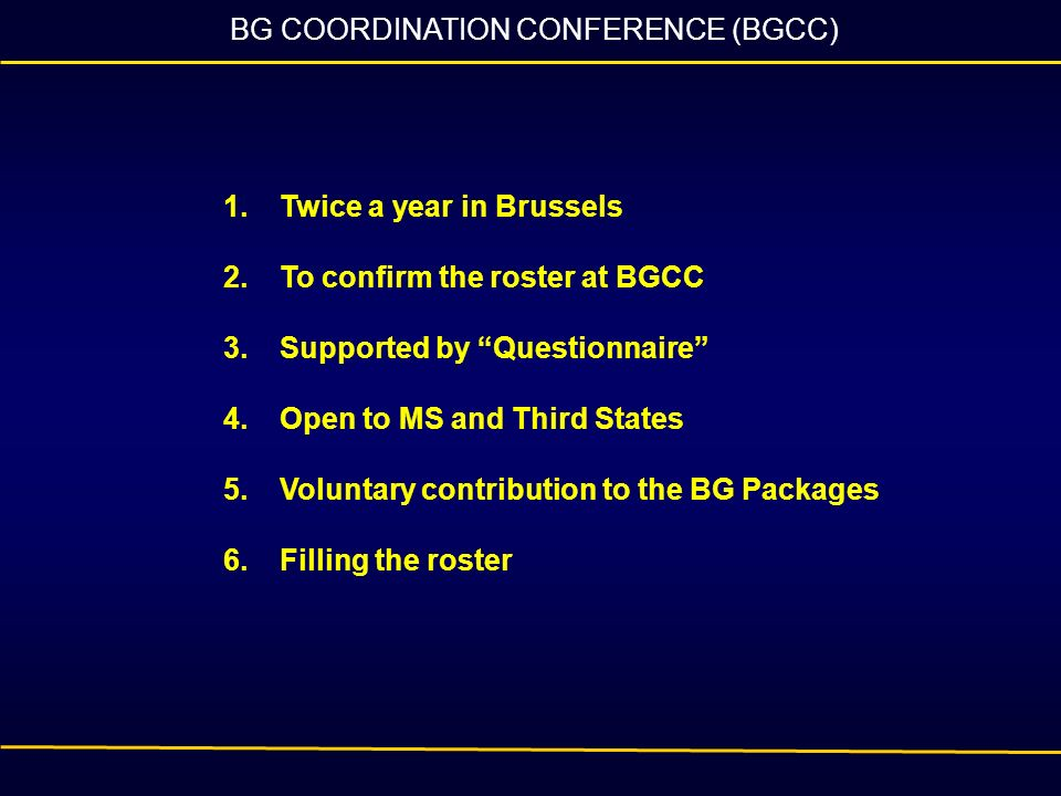 BG COORDINATION CONFERENCE (BGCC)