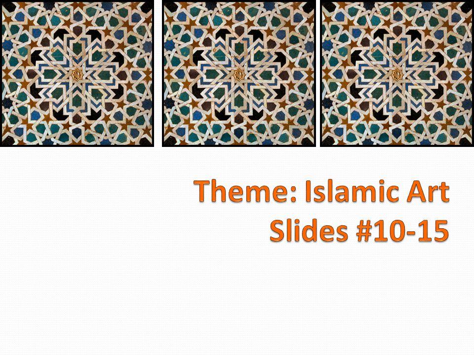 Theme islamic art slides ppt video online download 1 theme islamic art slides 10 15 toneelgroepblik Choice Image