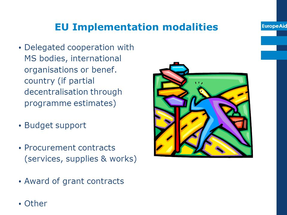 EU Implementation modalities