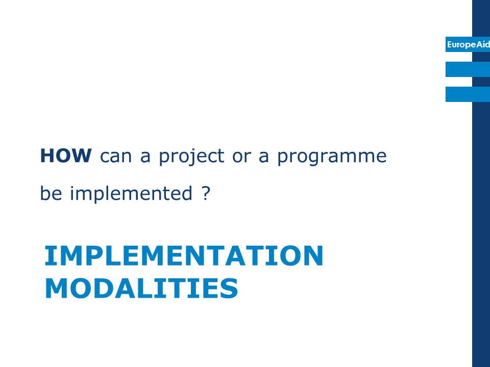 IMPLEMENTATION MODALITIES