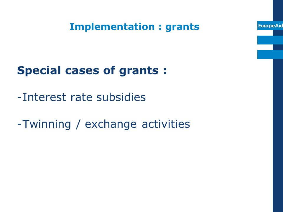 Implementation : grants