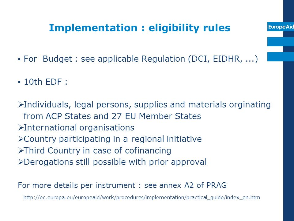 Implementation : eligibility rules