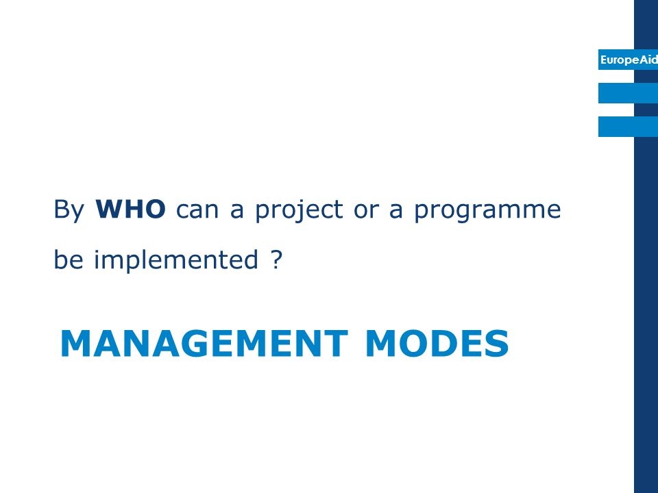 By WHO can a project or a programme