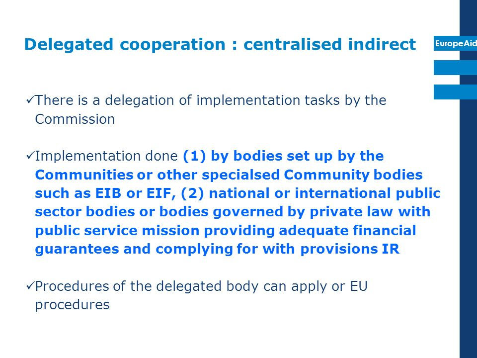 Delegated cooperation : centralised indirect
