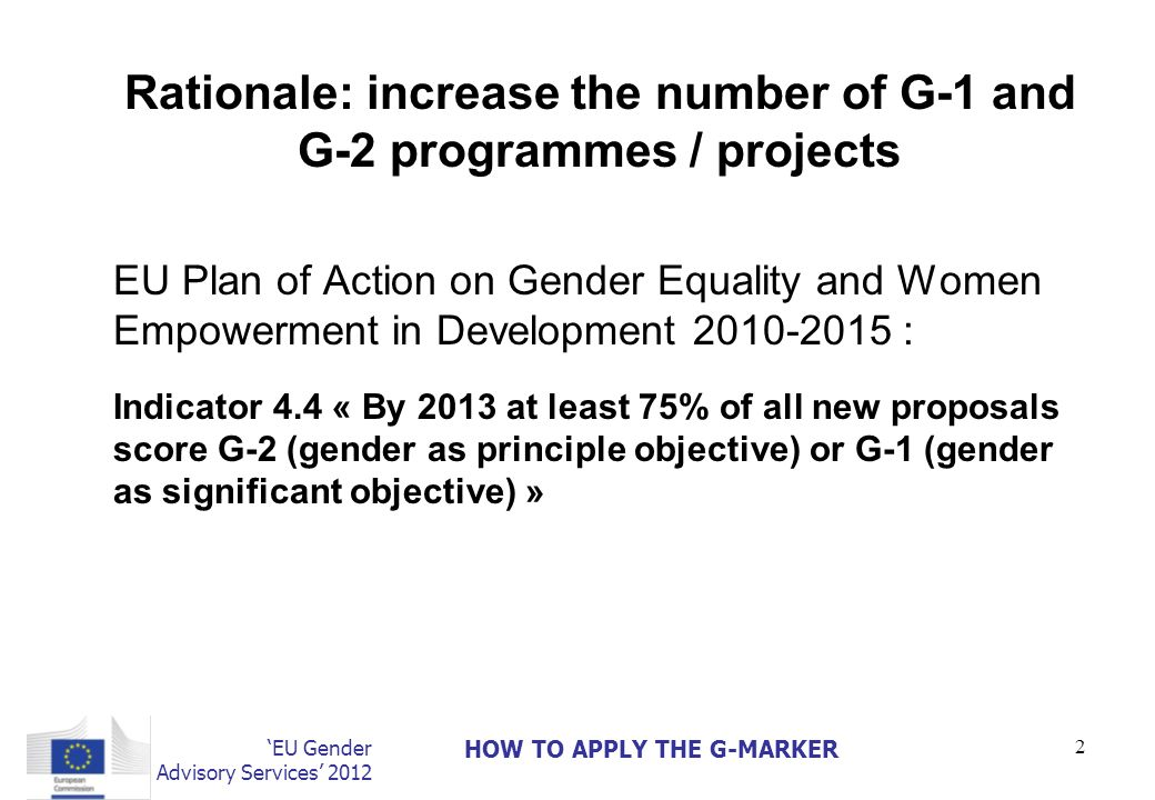 Rationale: increase the number of G-1 and G-2 programmes / projects