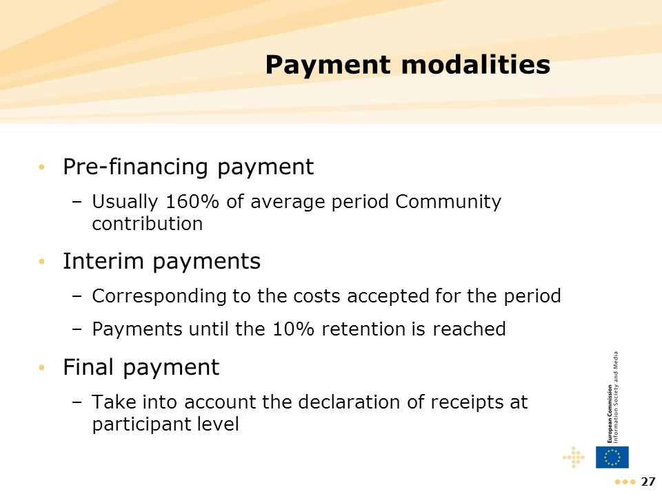 Payment modalities Pre-financing payment Interim payments
