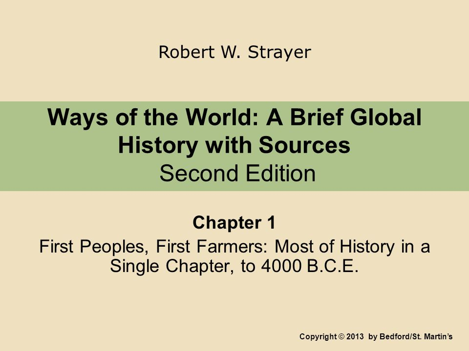 Ways Of The World A Brief Global History With Sources Second