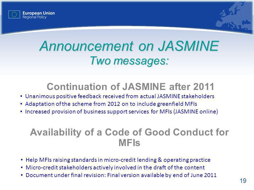 Announcement on JASMINE Two messages:
