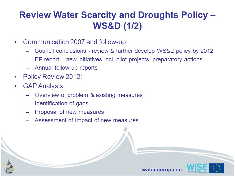 Review Water Scarcity and Droughts Policy – WS&D (1/2)