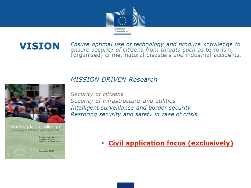 VISION MISSION DRIVEN Research Civil application focus (exclusively)