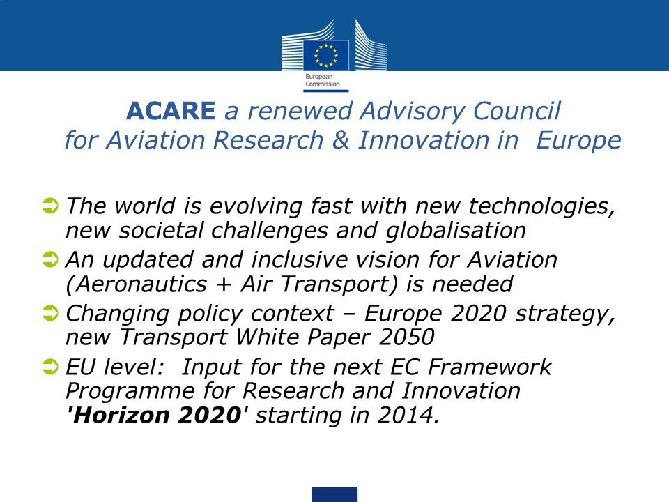 ACARE a renewed Advisory Council for Aviation Research & Innovation in Europe