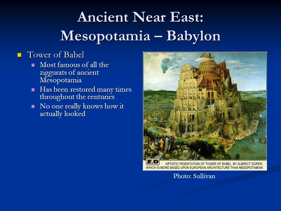 Ancient Near East: Mesopotamia – Babylon