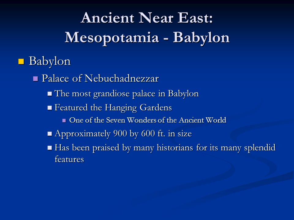 Ancient Near East: Mesopotamia - Babylon