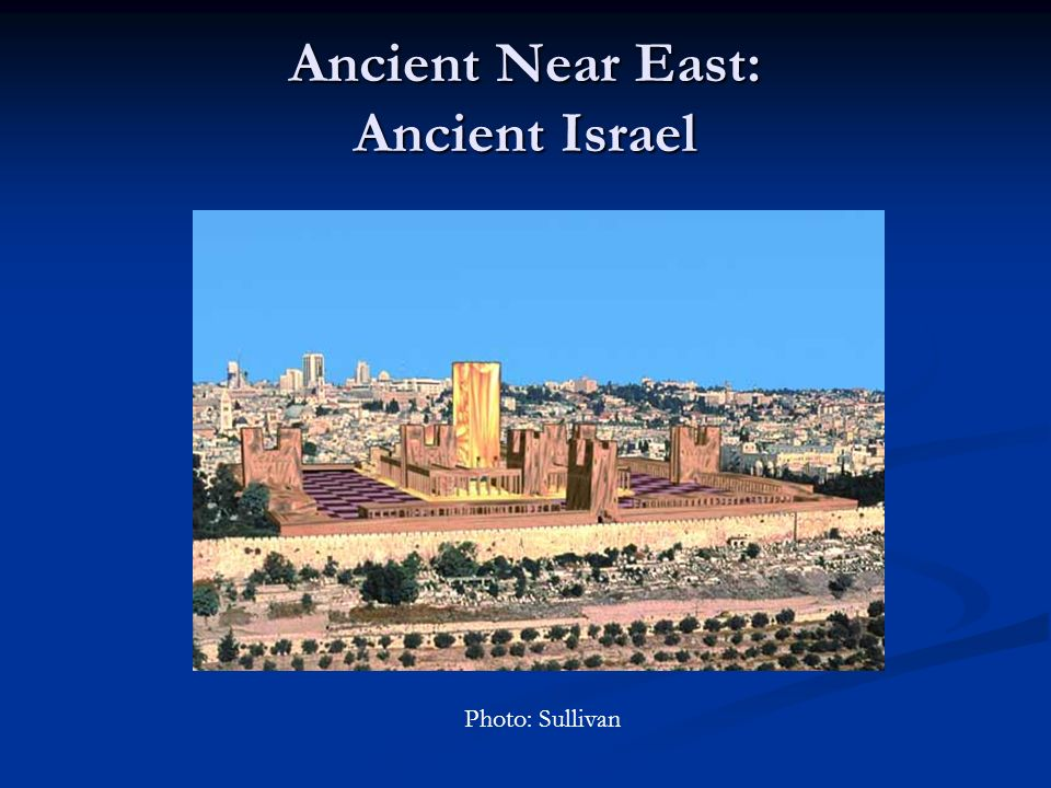 Ancient Near East: Ancient Israel