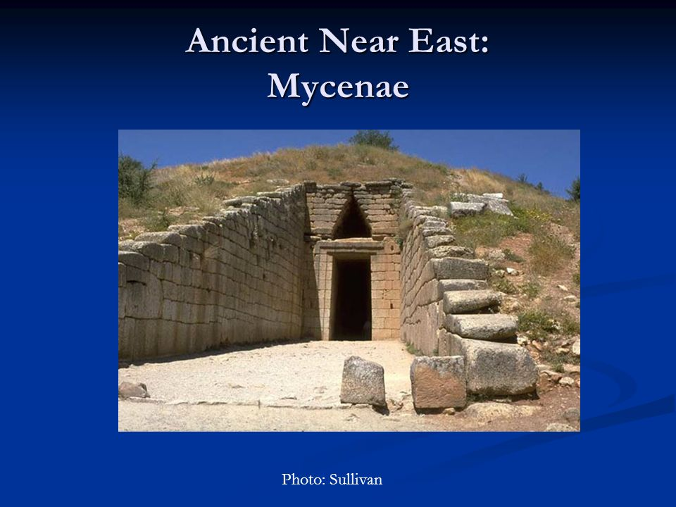 Ancient Near East: Mycenae