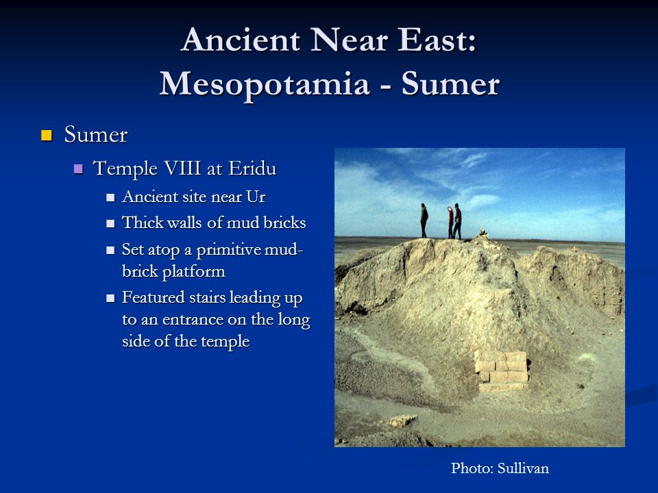 Ancient Near East: Mesopotamia - Sumer