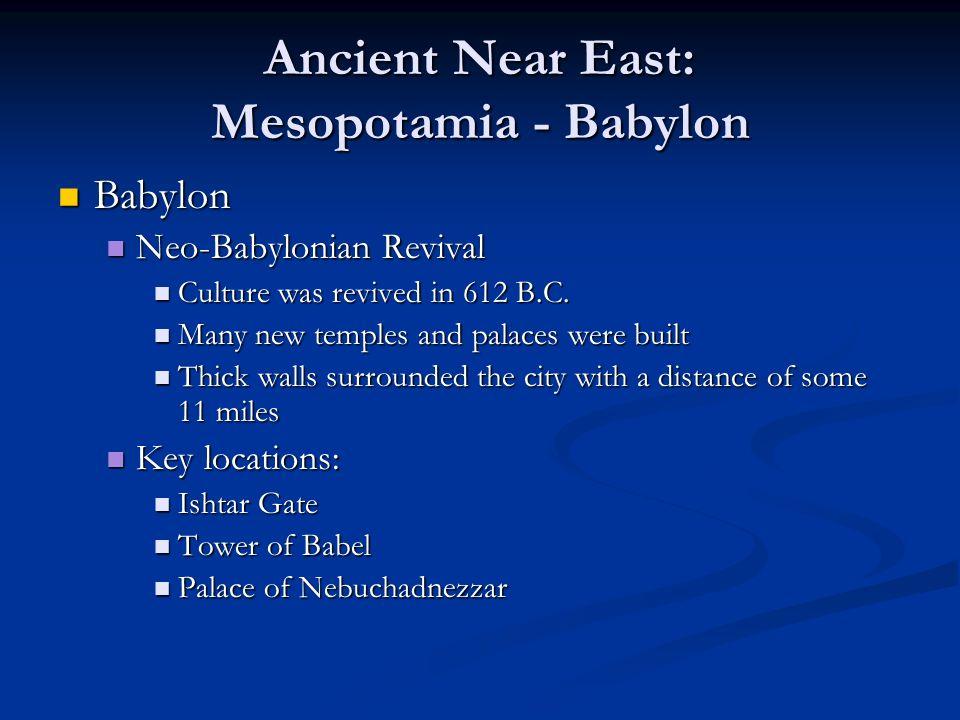 Ancient Near East: Mesopotamia - Babylon