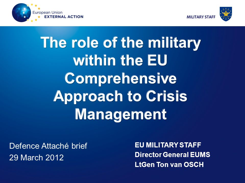 The role of the military within the EU Comprehensive Approach to Crisis Management