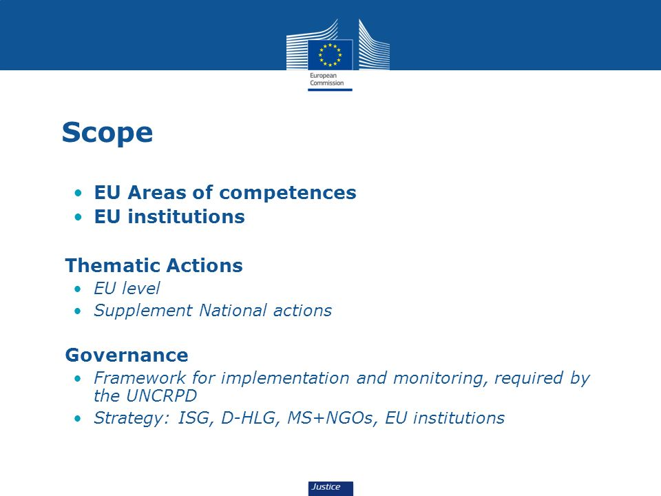 Scope EU Areas of competences EU institutions Thematic Actions