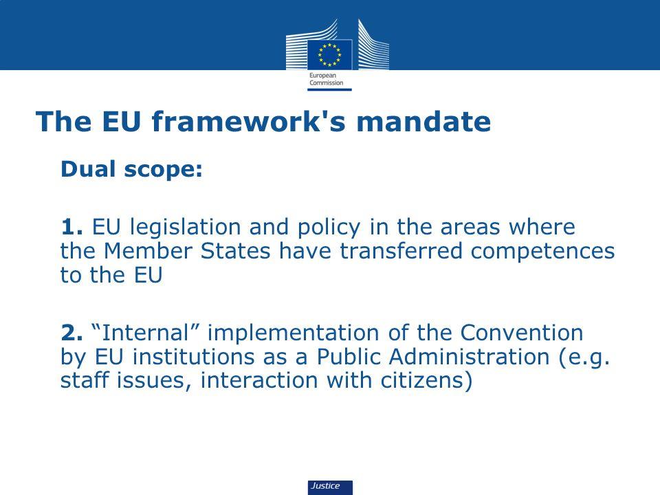 The EU framework s mandate