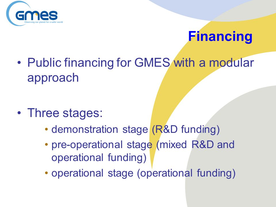 Financing Public financing for GMES with a modular approach
