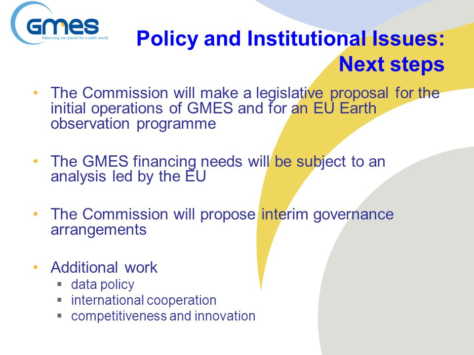 Policy and Institutional Issues: Next steps