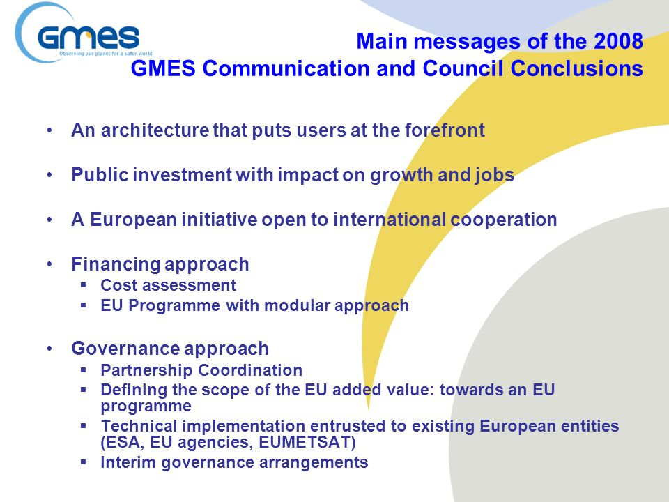 Main messages of the 2008 GMES Communication and Council Conclusions
