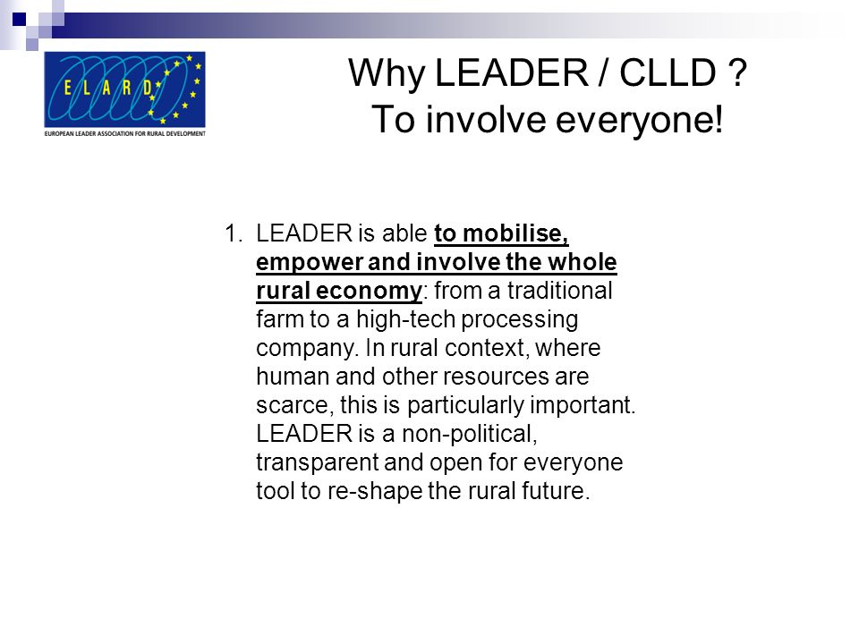 Why LEADER / CLLD To involve everyone!