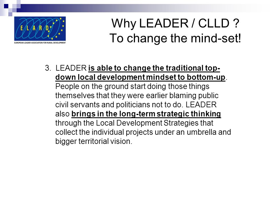 Why LEADER / CLLD To change the mind-set!