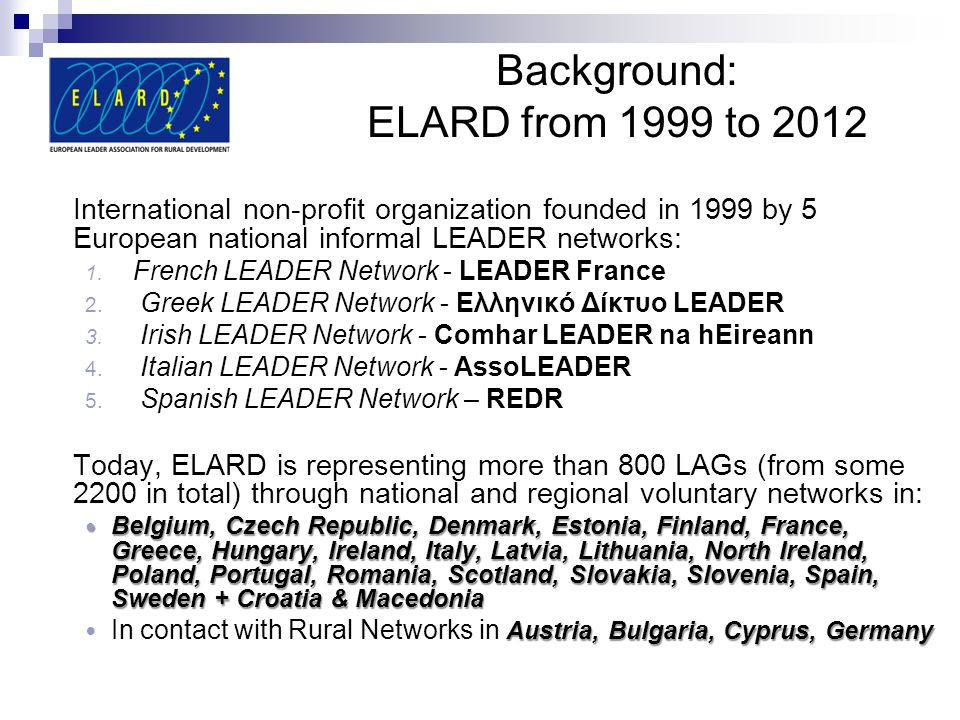 Background: ELARD from 1999 to 2012
