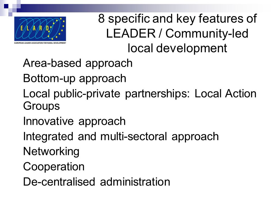 8 specific and key features of LEADER / Community-led local development