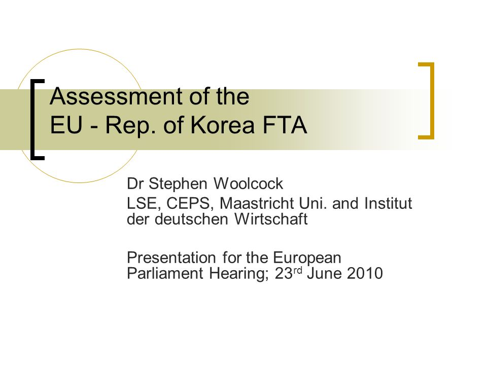 Assessment of the EU - Rep. of Korea FTA
