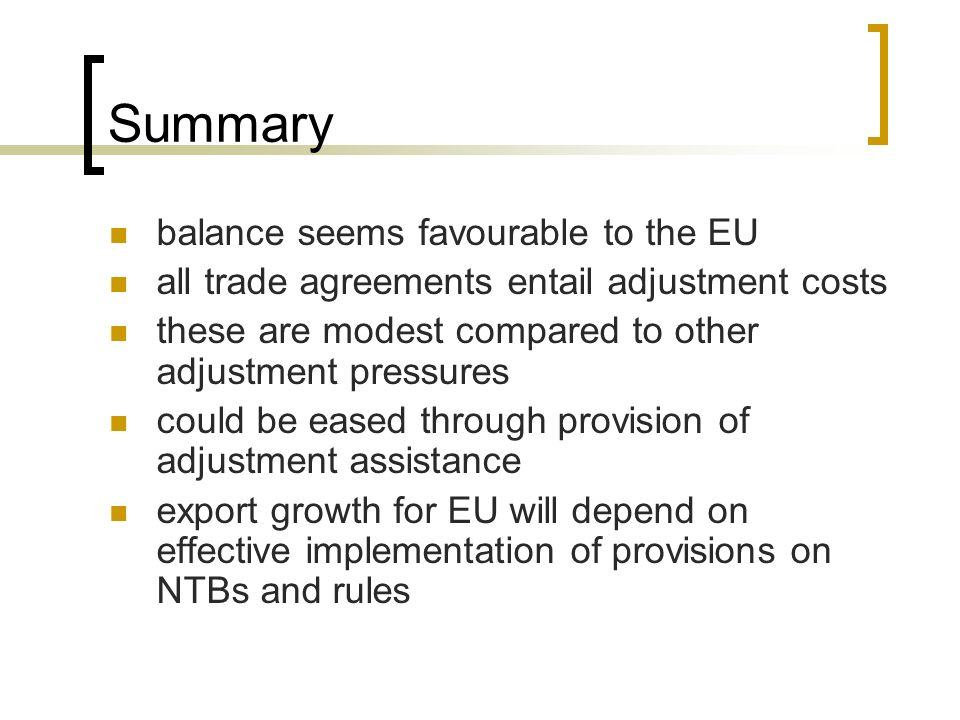 Summary balance seems favourable to the EU