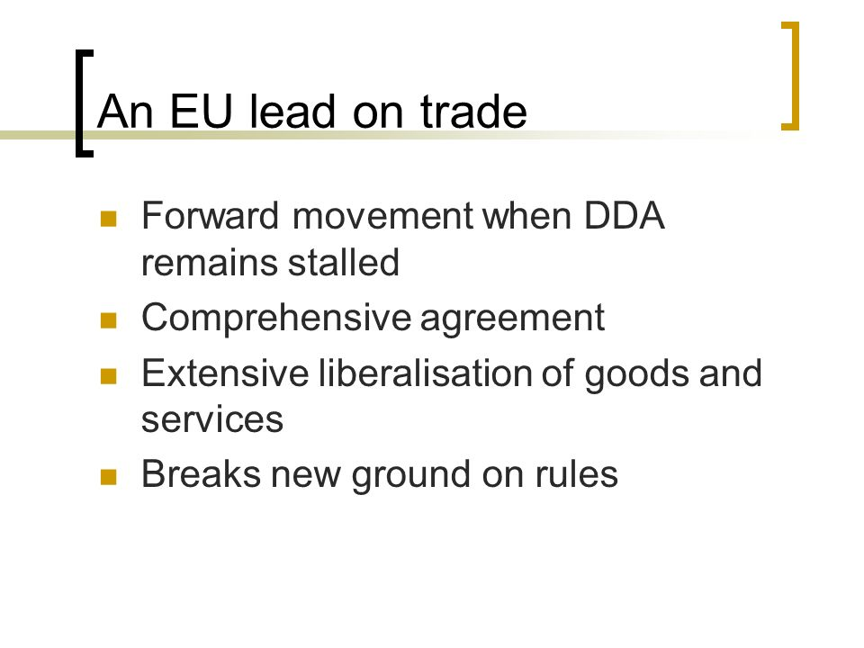 An EU lead on trade Forward movement when DDA remains stalled