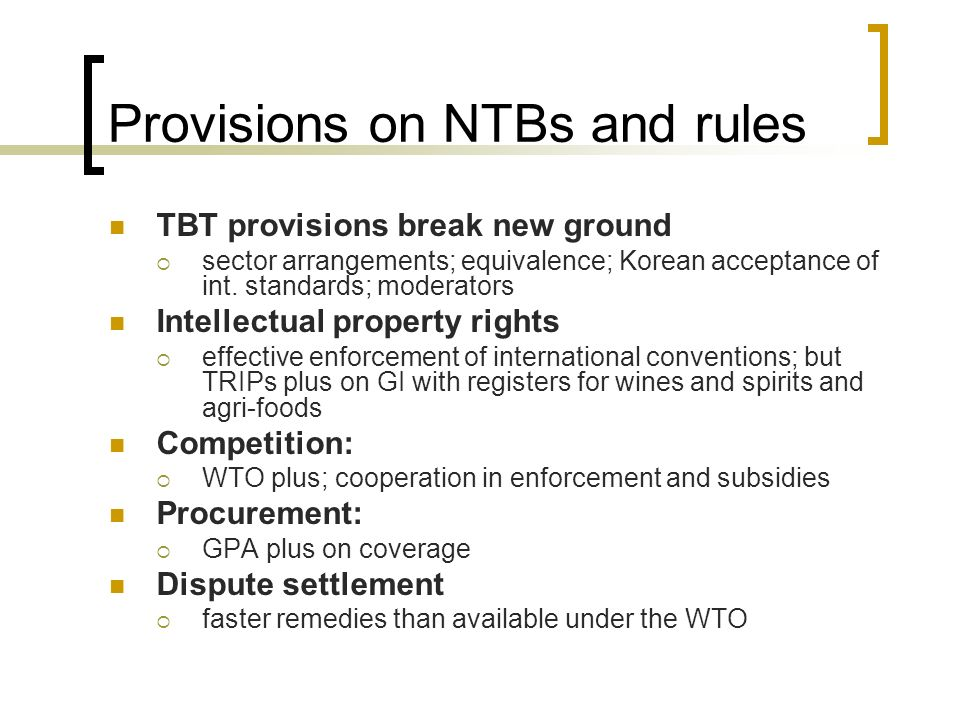Provisions on NTBs and rules
