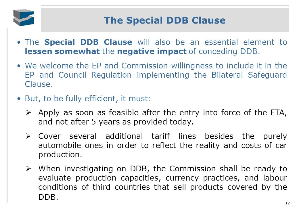 The Special DDB Clause The Special DDB Clause will also be an essential element to lessen somewhat the negative impact of conceding DDB.