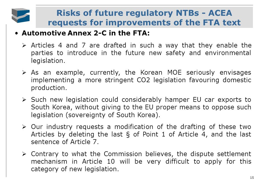 Risks of future regulatory NTBs - ACEA requests for improvements of the FTA text